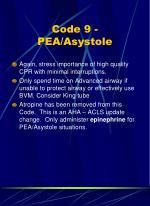 code 9 pea asystole