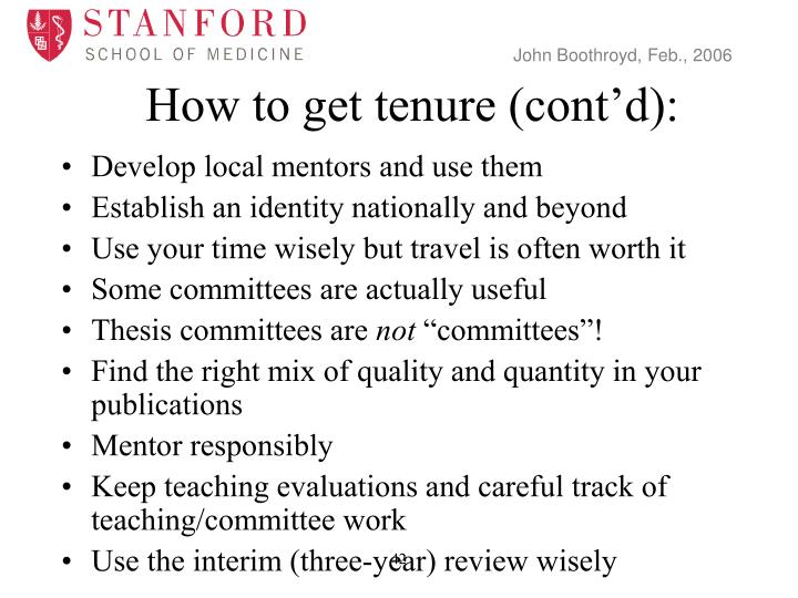 How to get tenure (cont'd):
