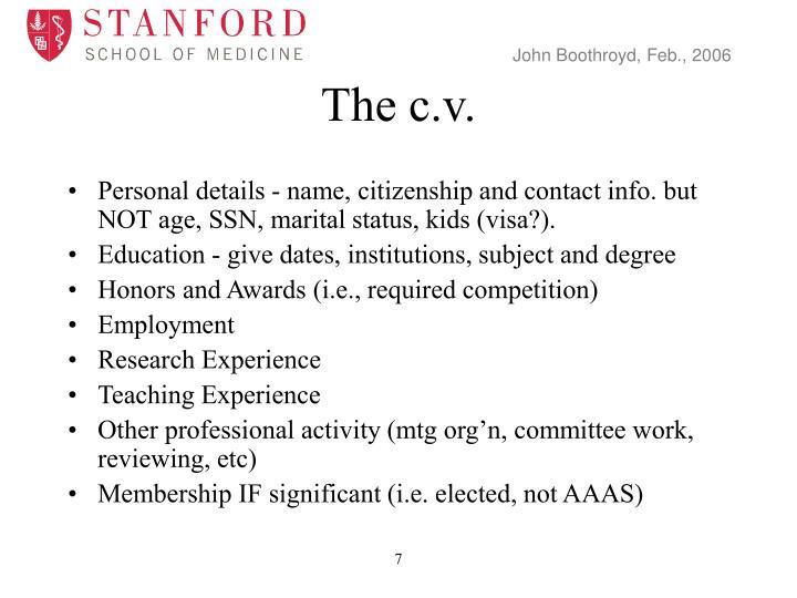 The c.v.