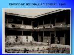 edificio de secundaria y normal 1960