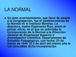 la normal