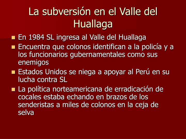 La subversión en el Valle del Huallaga