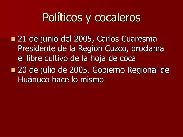 Políticos y cocaleros