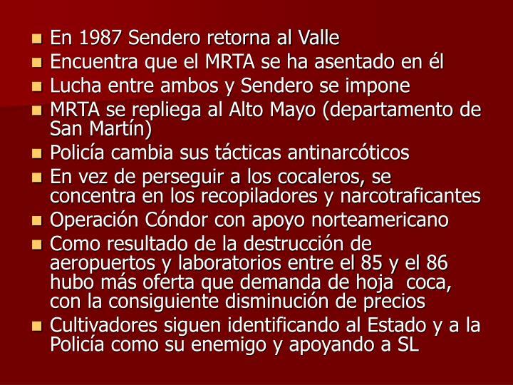 En 1987 Sendero retorna al Valle