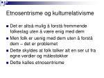etnosentrisme og kulturrelativisme