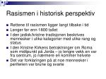 rasismen i historisk perspektiv