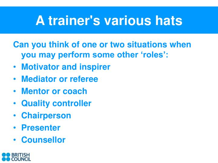 A trainer's various hats
