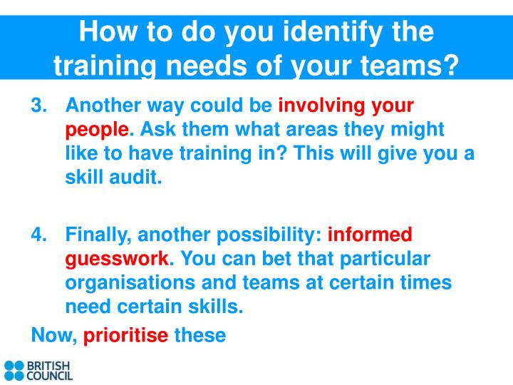 How to do you identify the training needs of your teams?