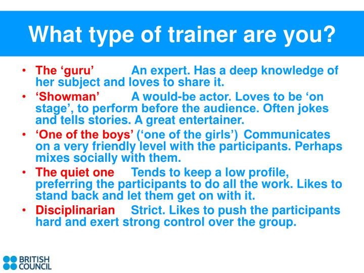 What type of trainer are you?