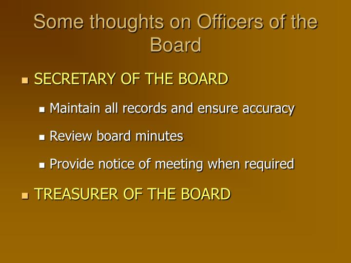 Some thoughts on Officers of the Board