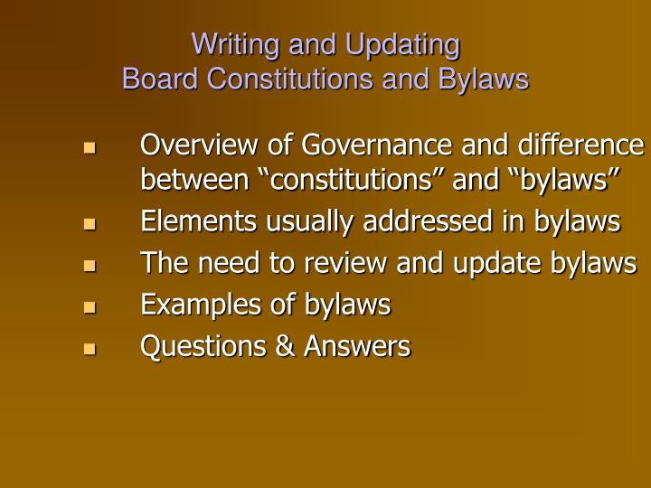 Writing and updating board constitutions and bylaws1