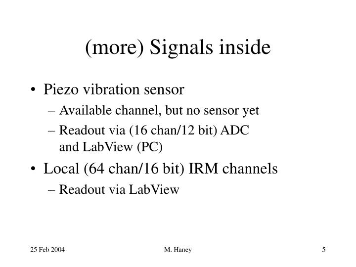 (more) Signals inside