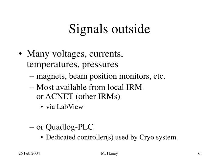 Signals outside