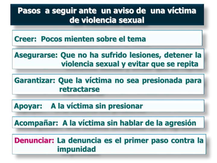 Pasos  a seguir ante  un aviso de  una víctima de violencia sexual