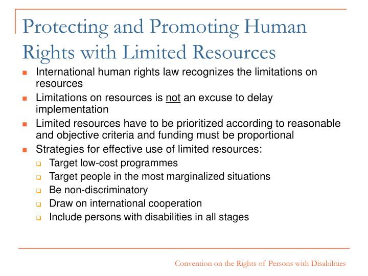 Protecting and Promoting Human Rights with Limited Resources