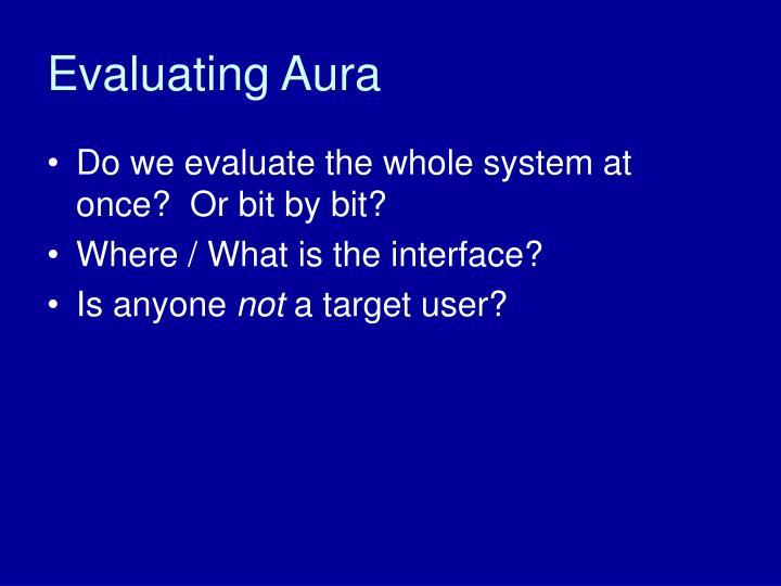 Evaluating Aura