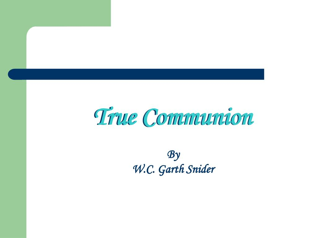true communion l.