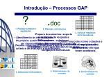 introdu o processos gap