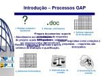 introdu o processos gap3