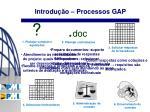 introdu o processos gap4