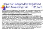 report of independent registered public accounting firm trm corp