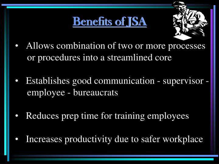 Benefits of JSA