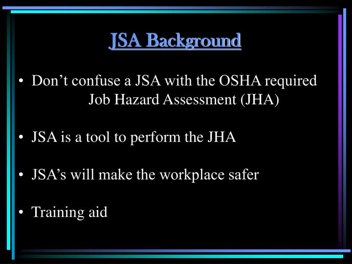 JSA Background