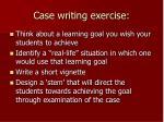 case writing exercise