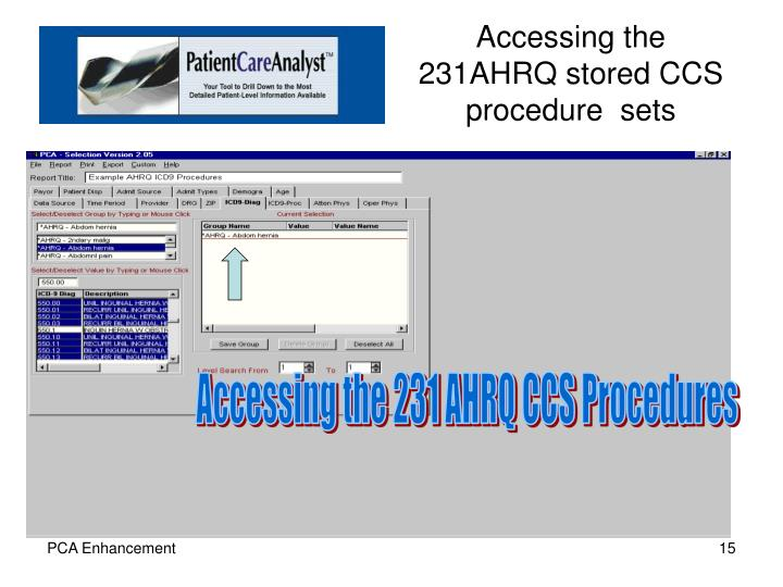 Accessing the 231AHRQ stored CCS procedure  sets