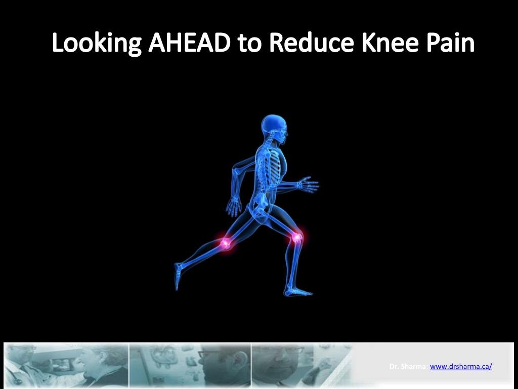 looking ahead to reduce knee pain l.
