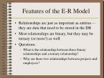 features of the e r model