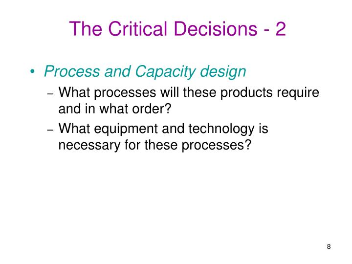 The Critical Decisions - 2