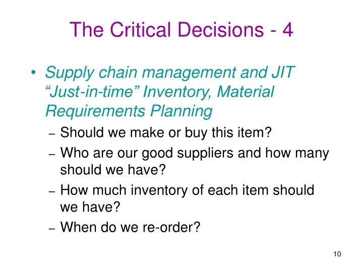 The Critical Decisions - 4