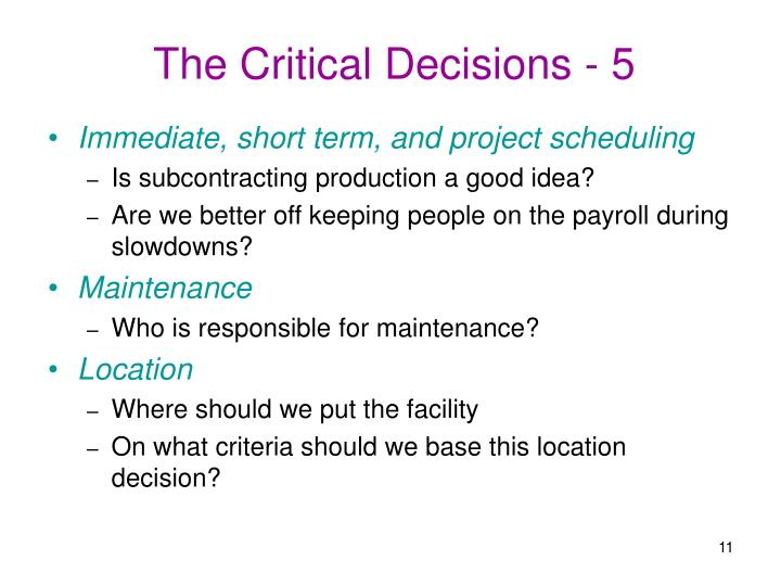 The Critical Decisions - 5