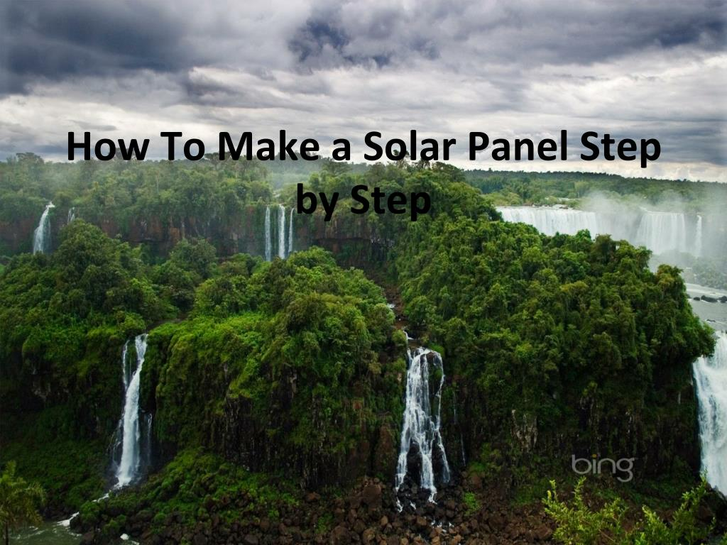 how to make a solar panel step by step l.