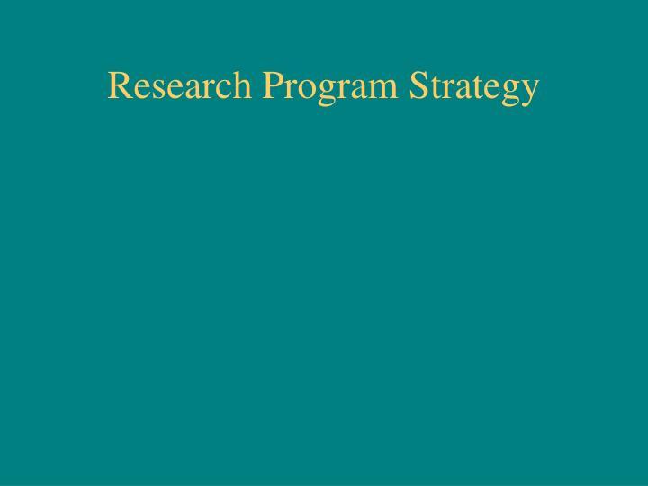 Research Program Strategy