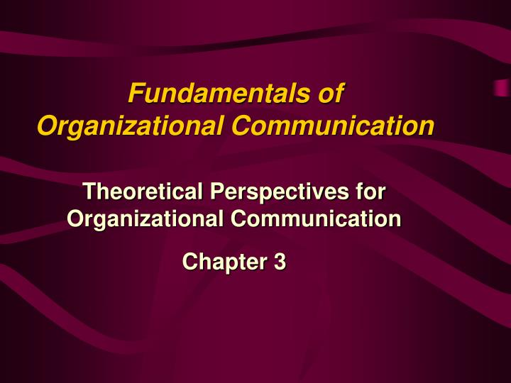 fundamentals of organizational communication n.