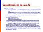 caracter sticas sociais 2