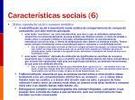caracter sticas sociais 6