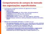 comportamento de compra do mercado das organiza es especificidades