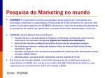 pesquisa de marketing no mundo