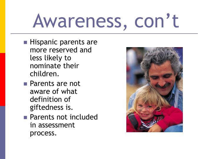 Awareness, con't