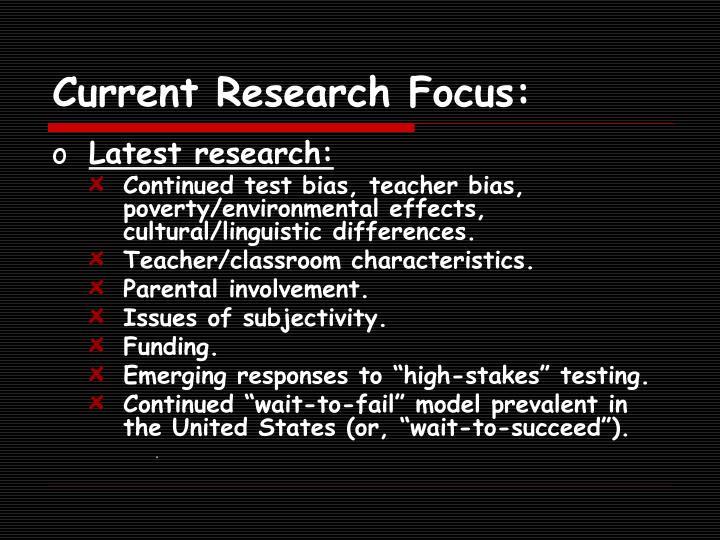 Current Research Focus: