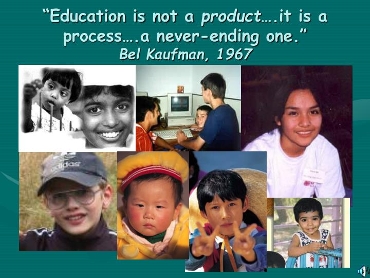 """""""Education is not a"""