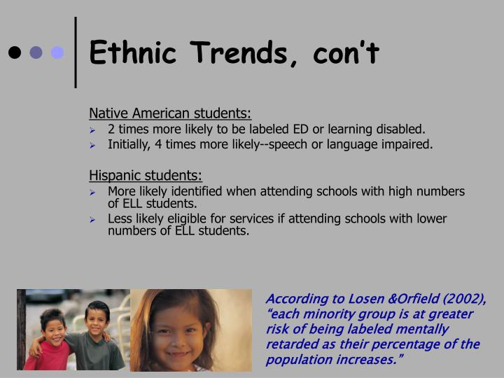 Ethnic Trends, con't