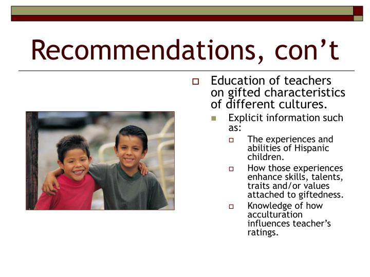 Recommendations, con't