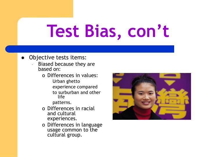 Test Bias, con't