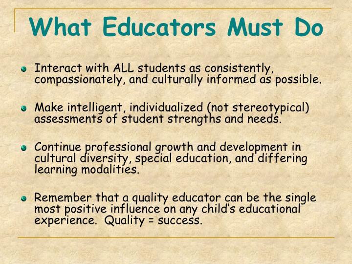 What Educators Must Do