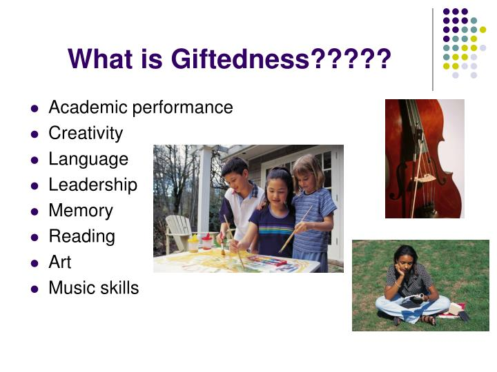 What is Giftedness?????