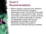 tenet 3 recommendation